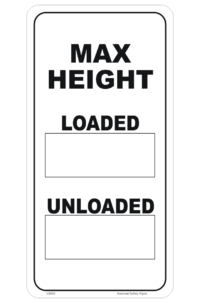 Loaded and Unloaded height sign