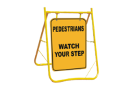 Pedestrians Watch your Step sign with stand