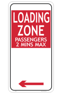 2 Minute Loading Zone Sign