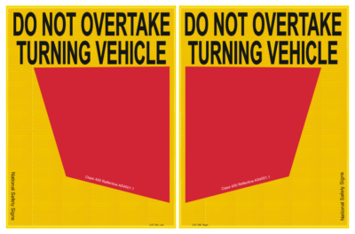 Cat 34 Do Not Overtake Turning Vehicle signs