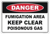 Poisonous Gas Sign - fumigation area - Methyl bromide fumigation