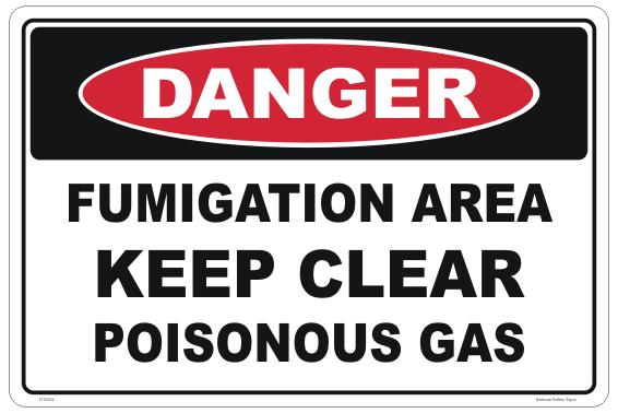 Poisonous Gas Sign - fumigation area - Methyl bromide fumigation