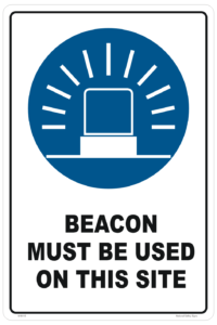 Beacon Must Be Used sign
