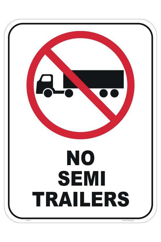 No Semi Trailers Sign - no trucks
