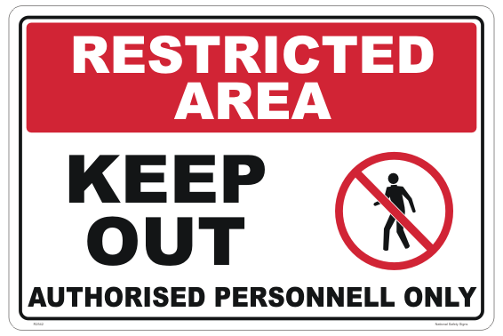 Keep Out Authorised Personnel Restricted Area sign