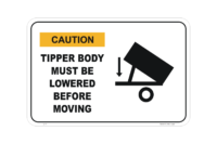 Tipper Body must be Lowered sign