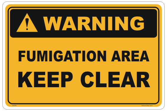 Fumigation Keep Clear Sign