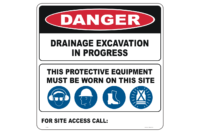 Drainage Excavation sign - deep excavation