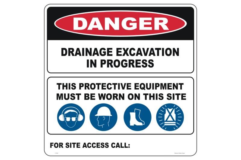 Drainage Excavation sign - deep excavation