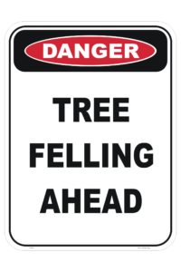Tree Felling sign
