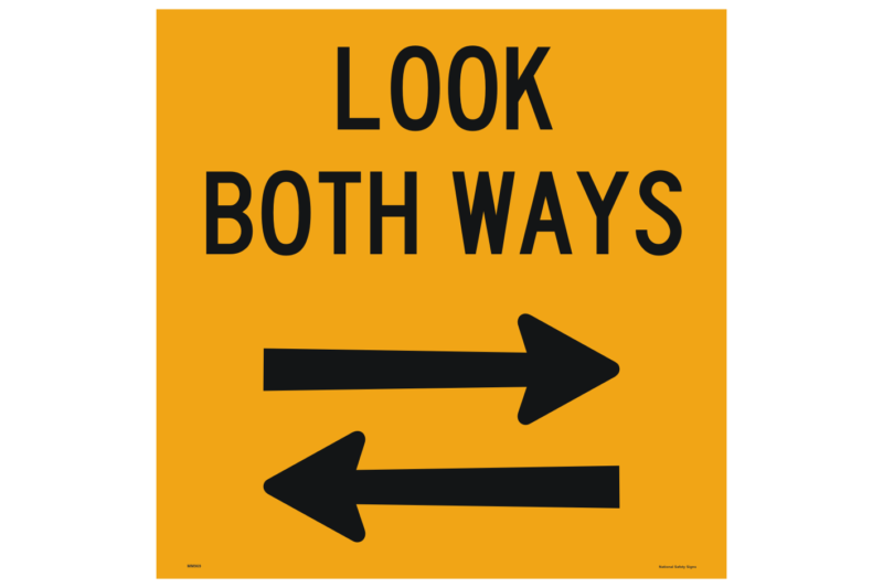 Multi Message Look Both Ways Sign