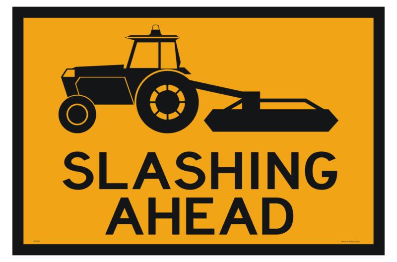 Slashing Ahead sign - mowing