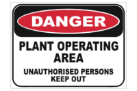 Plant Operating Area sign