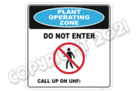 Plant Operating Zone Do Not Enter sign