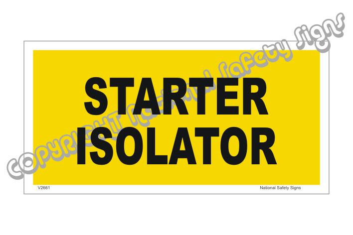 Starter Isolator Label