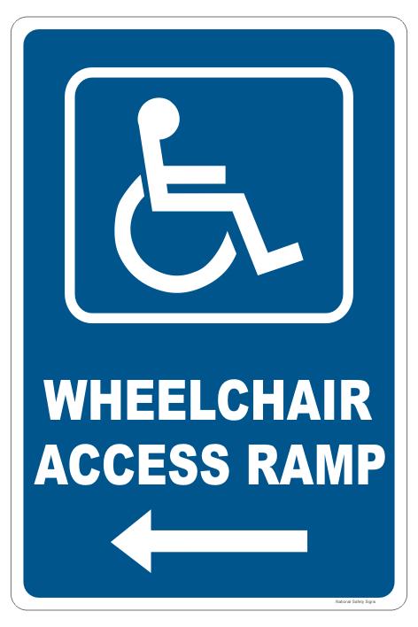 Wheelchair Access Ramp sign