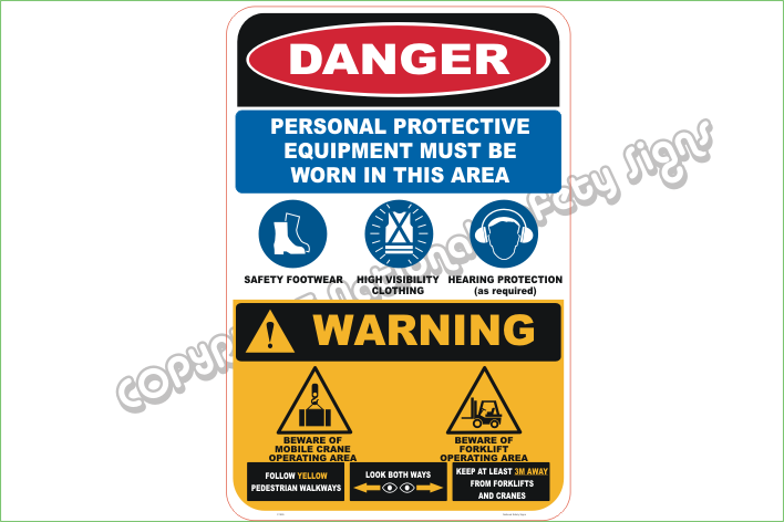 Combined Danger PPE Warning Sign
